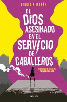 Ebooks mobi descargar EL DIOS ASESINADO EN EL SERVICIO DE CABALLEROS