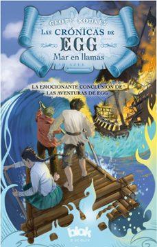 Geekmag.es Las Cronicas De Egg: Mar En Llamas Image