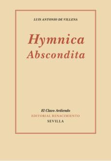 Hymnica Abscondita Luis Antonio De Villena Comprar Libro 9788416685660