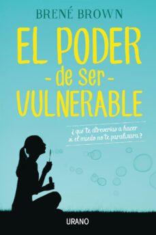 el poder de ser vulnerable (ebook)-brene brown-9788416715060