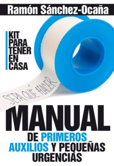 Electrónica gratis descargar ebooks MANUAL DE PRIMEROS AUXILIOS EN CASA