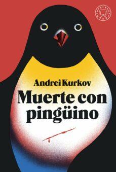 muerte con pinguino-andrei kurkov-9788417059460