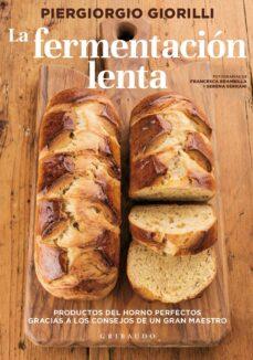 la fermentacion lenta-piergiorgio giorilli-9788417127060