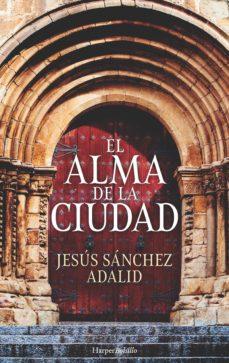 el alma de la ciudad (ebook)-jesus sanchez adalid-9788417216160