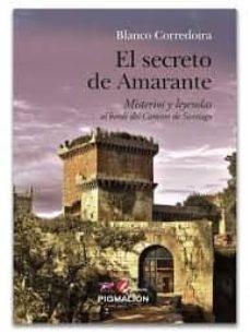 Libro en línea descarga gratuita EL SECRETO DE AMARANTE de BLANCO CORREDOIRA
