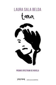 Google descargar libros electrónicos gratis nook TARA de LAURA SALA BELDA (Spanish Edition)