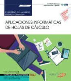 Encuentroelemadrid.es (Transversal Uf0321): Cuaderno Del Alumno Aplicaciones Informaticas De Hoja De Calculo. Certificados De Profesionalidad Image