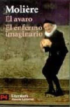 Viamistica.es El Avaro; El Enfermo Imaginario Image