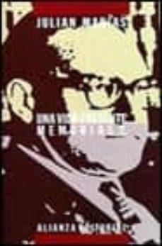 una vida presente: memorias (t.2) (1951-1975) (2ª ed.)-julian marias-9788420695860