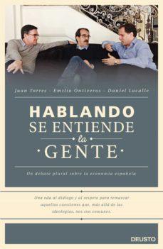 HABLANDO SE ENTIENDE LA GENTE | DANIEL LACALLE | Comprar libro ...
