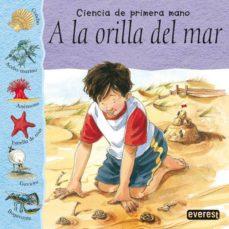 Followusmedia.es A La Orilla Del Mar (Ciencia De Primera Mano) Image