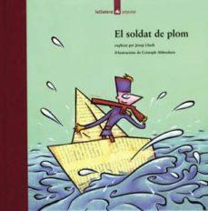 Curiouscongress.es El Soldat De Plom (2ª Ed.) Image