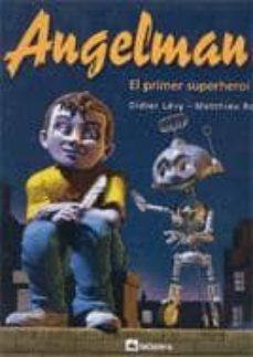 Followusmedia.es Angelman: El Primer Superheroi Image