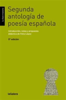 Descarga gratuita de libros de audio en línea SEGUNDA ANTOLOGIA DE POESIA ESPAÑOLA 9788424652760 de