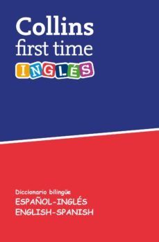 collins first time: inglés-9788425355660