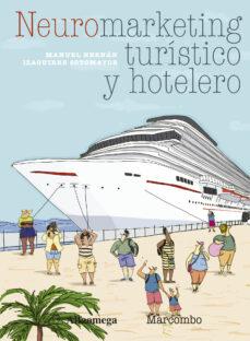 Ebook descargas de libros de texto gratis NEUROMARKETING TURISTICO Y HOTELERO in Spanish