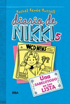 Descargar DIARIO DE NIKKI 5: UNA SABELOTODO NO TAN LISTA gratis pdf - leer online