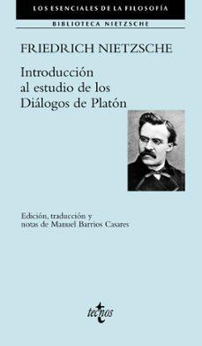 introducción al estudio de los diálogos de platón-friedrich nietzsche-9788430976560