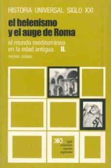 el helenismo y el auge de roma-pierre grimal-9788432300660