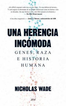 una herencia incómoda (ebook)-nicholas wade-9788434419360