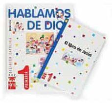 Costosdelaimpunidad.mx Hablamos De Dios: Religion Catolica (1º Educacion Primaria) (Anda Lucia) Image