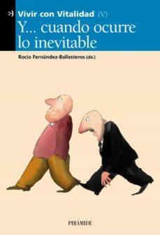 La mejor fuente para descargar libros electrónicos Y CUANDO OCURRE LO INEVITABLE (VIVIR CON VITALIDAD V) de  (Spanish Edition) 9788436816860