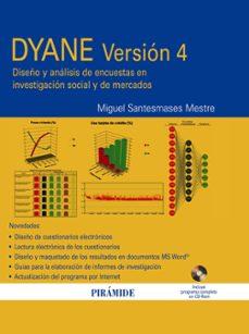 dyane version 4: diseño y analisis de encuestas en investigacion social y de mercado (incluye cd)-miguel santesmases mestre-9788436822960