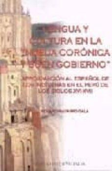 lengua y cultura en la nueva cronica y buen gobierno: aproximacio n al español de los indigenas en el peru de los siglos xvi-xvii-rosario navarro gala-9788437056760