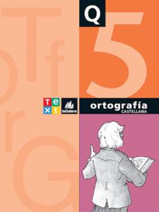 cuaderno de ortografia q5-susana esquerdo-9788441228160