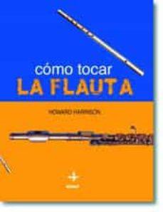 como tocar la flauta-howard harrison-9788441414860