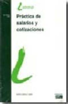 Elmonolitodigital.es Practica De Salarios Y Cotizaciones, 16ª Ed. Image