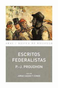 Descargar ESCRITOS FEDERALISTAS gratis pdf - leer online