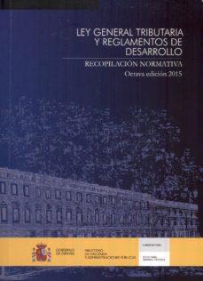 Srazceskychbohemu.cz Ley General Tributaria Y Reglamentos De Desarrollo: Recopilacion Normativa (8ª Ed.) Image