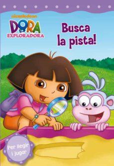 Vinisenzatrucco.it Dora L Exploradora: Busca La Pista! Image