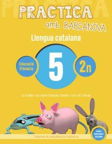 Inmaswan.es Practica Amb Barcanova: Llengua Catalana 5: Ortografia 2n. 5 (La Sil·laba. Les Vocals Toniques I Atones. La A I E Atones) Image