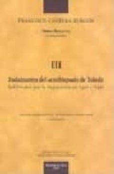 Inmaswan.es Judaizantes Del Arzobispado De Toledo Habilitados Por La Inquisic Ion En 1495-1497: Obra Selecta Tomo Iii Image