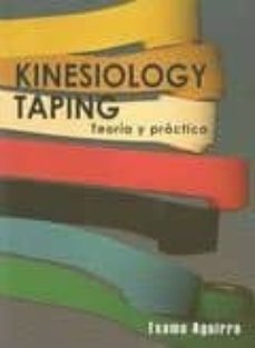 kinesiology taping: teoria y practica-txema aguirre-9788461409860
