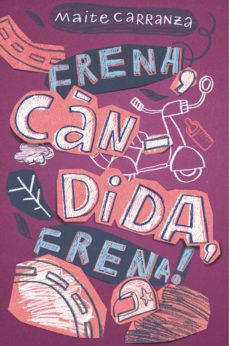 Descarga gratuita de libros de computadora en pdf FRENA, CANDIDA, FRENA! (CAT) in Spanish  9788466143660