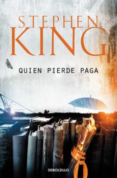 Google ebooks descarga gratuita para kindle QUIEN PIERDE PAGA (TRILOGIA BILL HODGES 2) in Spanish 9788466341660  de STEPHEN KING