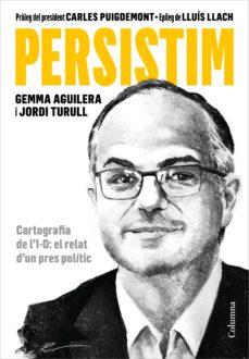 Ebooks para descargas gratuitas PERSISTIM: CARTOGRAFIA DE L 1-O: EL RELAT D UN PRES POLITIC  in Spanish