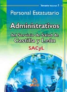 Vinisenzatrucco.it Administrativos Del Servicio De Salud De Castilla Y Leon (Sacyl). Personal Estatutario: Temario (Vol. I) Image