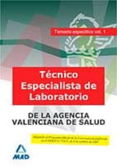 Costosdelaimpunidad.mx Tecnico Especialista De Laboratorio, De Instituciones Sanitarias De La Agencia Valenciana De Salud. Temario Especifico. Volumen I Image
