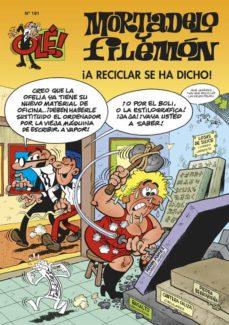 mortadelo y filemon: ¡a reciclar se ha dicho!-francisco ibañez-9788466647960