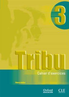 tribu 3: cuaderno (bachillerato: frances)-9788467322460