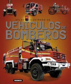 Descargar ATLAS ILUSTRADO DE VEHICULOS DE BOMBEROS gratis pdf - leer online