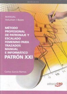 Relaismarechiaro.it Método Profesional De Patronaje Femenino Para Trazados Manual E I Nformatico Patron Xxi Image