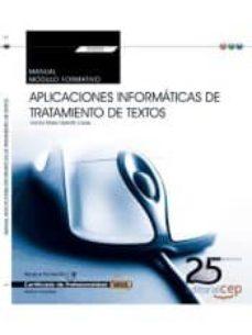 Debatecd.mx (Transversal: Uf0320) Manual. Aplicaciones Informáticas De Tratamiento De Textos. Certificados De Profesionalidad Image
