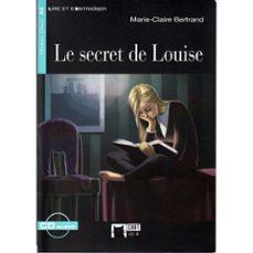 Descarga de libros electrónicos gratuitos. LE SECRET DE LOUISE. LIVRE + CD  en español