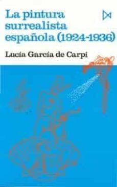 Padella.mx La Pintura Surrealista Española: (1924-1936) Image