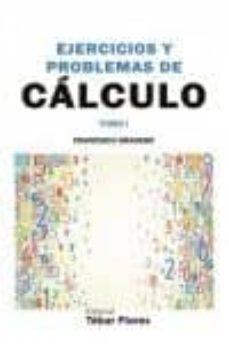 Permacultivo.es Ejercicios Y Problemas De Cálculo Tomo I (2ª Ed,) Image